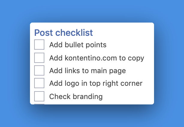 Post requirement checklists for better social media workflow